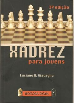 Livro: Xadrez Para Jovens - Terceira Edição