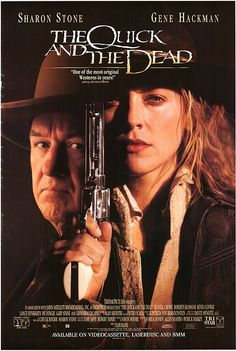 The Quick And The Dead (western)