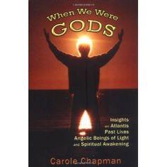When We Were Gods: Insights on Atlantis, Past Lives, Angelic Beings of Light and Spiritual Awakening (Paperback)  http://kohlerapronsink.com/amazonimage.php?p=0975469118  0975469118
