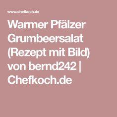 Warmer Pfälzer Grumbeersalat (Rezept mit Bild) von bernd242 | Chefkoch.de