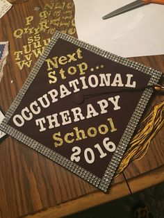 My graduation cap for undergrad, 1 month until I start OT school! My graduation cap for undergrad, 1 College Graduation Parties, Graduation Quotes, Graduation Caps, Grad Cap, Grad Parties, Graduation Ideas, Graduation Cap Designs, Graduation Cap Decoration, Graduation Hairstyles With Cap