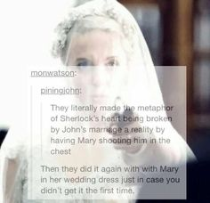 """""""Then they did it again with Mary in her wedding dress just in case you didn't get it the first time"""" can you not Moffat"""