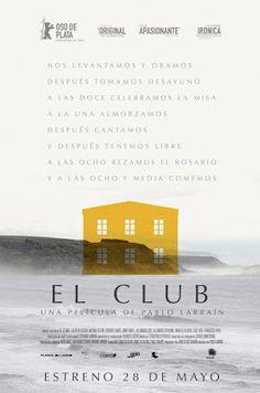 """Crítica de """"El Club"""" (2015), dirigida por Pablo Larraín."""