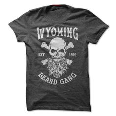 WYOMING BEARD GANG T-Shirts, Hoodies. Check Price Now ==► https://www.sunfrog.com/LifeStyle/WYOMING-BEARD-GANG.html?id=41382