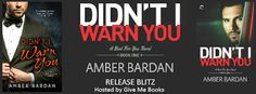 Twin Sisters Rockin' Book Reviews: Release Blitz: Didn't I Warn You by Amber Bardan  ...
