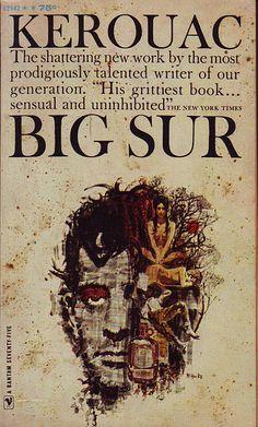 Jack Kerouac: Big Sur Bantam Books - New York, 1963 cover: Mitchell Hooks Book Cover Art, Book Cover Design, Book Design, Book Covers, Album Covers, Big Sur, Allen Ginsberg, John Keats, Typewriter Series