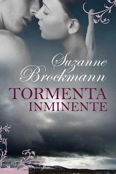 Tormenta inminente // Suzanne Brockmann // Titania contemporánea (Ediciones Urano)