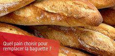 Quel pain choisir pour remplacer la Baguette ?