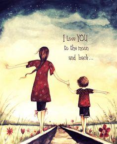 Ich liebe dich bis zum Mond und zurück Mutter von claudiatremblay