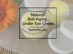 How to make a natural under eye cream for wrinkles and to minimize the effects of aging. Also works great for dry patches and puffy looking skin.