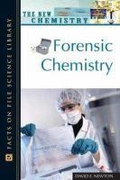 Forensic chemistry / David E. Newton