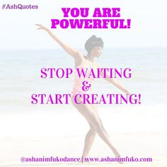 While you're waiting for the perfect time to make a change, start something new, or pursue your dream, amazing opportunities are passing you by. Stop Waiting and Start Creating!! #AshanisInspiration #motivation #quote