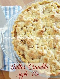 The Country Cook: Butter Crumble Apple Pie. I actually just baked this pie up and LOVE the unconventional topping.