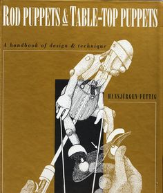 German master-puppeteer and designer, Hansjürgen Fettig, witnessed the development of German Puppet Theatre since 1947. His experimentation, with all it's successes and failures and his adaptation of the designs and techniques of the other puppeteers of his day, created the basis of many outstanding books, including his 'Rod and Table-Top Puppets', which was last published by Ray Da Silva (UK) in 1997.