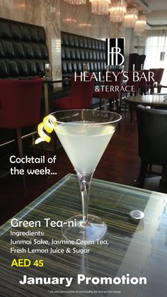 Some other specials for January! Cocktail of the 2nd week at Healey's - Green Tea-ni