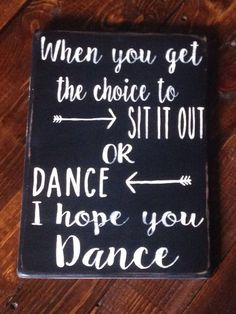 Wood sign  I hope you dance  lyrics by CraftsUnderTheSun on Etsy