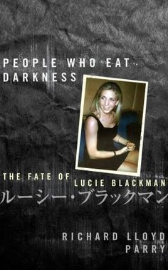 An incisive and compelling account of the case of Lucie Blackman. Lucie Blackman -- tall, blonde, and 21 years old -- stepped out into the vastness of Tokyo in the summer of 2000, and disappeared forever. The following winter, her dismembered remains were found buried in a seaside cave.