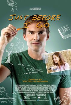 """Just Before I Go (2015)    tagline: """"Ending it all was only the beginning"""""""