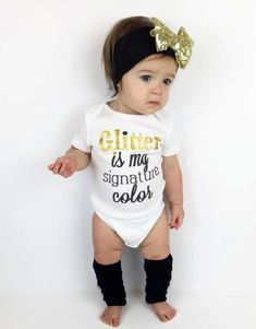 Glitter Is My Signature Color™️ Cute Girl Clothes, Glitter Baby Shower, Gift, Toddler Girl Clothes, Girl TShirts, Gold Sparkle, ©️️ Liv & Co.™️ by LivAndCompanyShop on Etsy
