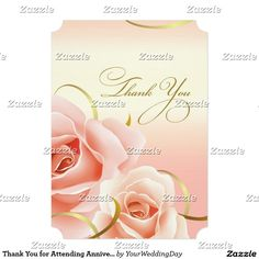 Thank you for coming to our Anniversary Party. Personalized Elegant Pink Rose Design Cards. Matching cards, postage stamps and other products available in the Wedding Anniversary / Invitations Category of the yourweddingday store at zazzle.com
