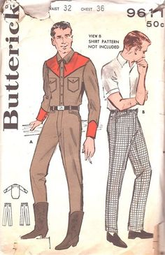 Butterick Pattern 9611 Vintage Western Rodeo Outfit and Continental Slacks! Mens Sewing Patterns, Vintage Dress Patterns, Clothes Patterns, Western Shirts, Western Wear, Western Cowboy, Western Style, Retro Fashion, Vintage Fashion