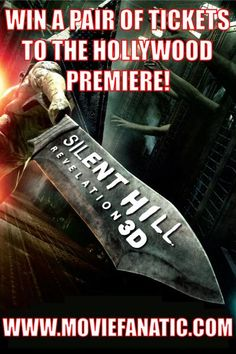 Silent Hill Revelation 3D Exclusive Giveaway: Five Pairs of Tickets to the Hollywood Premiere!
