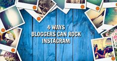 4 Things every bloggers needs to do on Instagram. Written by @4hatsandfrugal