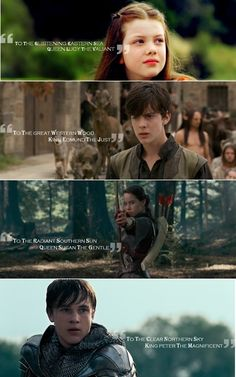 """Once a King or Queen of Narnia, always a King or Queen..."""