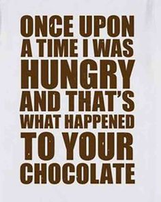 32 Most Delicious (And Hilarious) Quotes & Memes To Celebrate National Chocolate Day October 28 is National Chocolate Day, so to celebrate, we've gathered the very best chocolate quotes and funny chocolate memes out there. Chocolate Humor, Chocolate Day, Chocolate Sayings, Chocolate Recipes, Happy Quotes, Best Quotes, Fun Quotes, Gambling Quotes, Sarcastic Humor