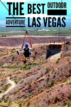 BEST OUTDOOR ADVENTURE LAS VEGAS - Zip lining high above the Mojave desert in Bootleg Canyon near Las Vegas provides the amazing adventure and a wonderful break from the noise and lights of the Vegas strip.