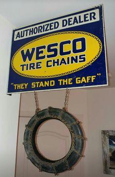 RARE Original Wesco Tire Chains Flange Sign