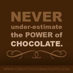 The #Truth is out: Quotes about Chocolate We Can All Relate to ...