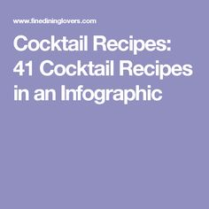 Cocktail Recipes: 41 Cocktail Recipes in an Infographic