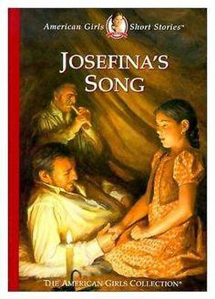 Josefina's Song American Girls Short Stories 2001 by Tripp, Valerie 1584852720