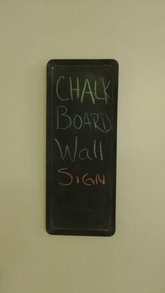 Chalkboard  Wall Sign