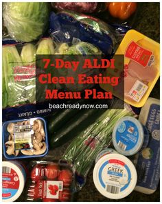 7-Day ALDI Clean Eating Menu Plan - Who says eating healthy has to cost a lot?  Not me!! #ALDI