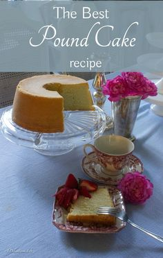 Dearest loves desserts...he loves cakes. This is the Best Pound Cake Recipe in my opinion - and he agreed