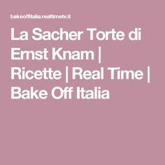 La Sacher Torte di Ernst Knam | Ricette | Real Time | Bake Off Italia
