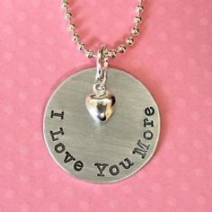 Wife / Girlfriend / Daughter Gift - I Love You More Hand Stamped Necklace by Korena Loves on Etsy, $19.00