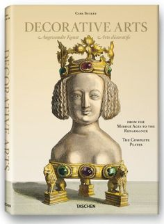 Carl Becker, Decorative Arts from the Middle Ages to Renaissance: Amazon.co.uk: Carsten-Peter Warncke: Books
