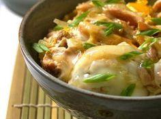 Yum... I'd Pinch That!   OYAKO DONBURI - A TRADITIONAL JAPANESE DISH