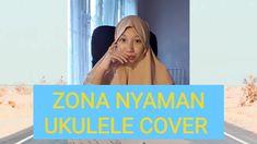 Zona Nyaman - Fourtwnty | Ukulele Cover I Hope You, Ukulele, Social Networks, Peace And Love, Don't Forget, Channel, Facebook, Cover, Music