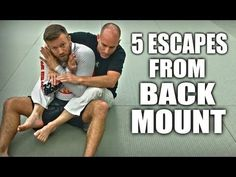 Jiu-Jitsu Escapes | 5 Ways Out of Back Mount - YouTube