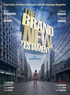 Le Tout Nouveau Testament (The Brand New Testament) by Jaco Van Dormael. Leuke vondsten, vooral in het  eerste deel.