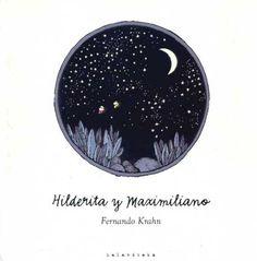 Hilderita y Maximiliano Conte, Celestial, Books, Amor, Libros, Illustrations, Short Stories, Historia, Ladybugs