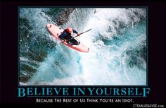 funny demotivational poster                                                                                                                                                      More