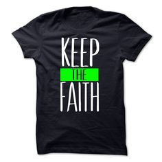Keep The Faith GreenHelp us Spread God's word. Click Visit Site to get yours Awesome Shirts & Hoodies #tshirts, #christian #Faith #God #Love #family #worship #church #photo, #image, #hoodie, #shirt, #Faithshirts
