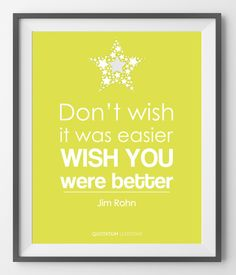 Don't wish it was easier