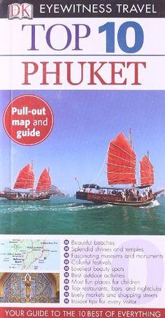 DK Eyewitness Top 10 Travel Guide: Phuket by DK Publishing,http://www.amazon.com/dp/0756683815/ref=cm_sw_r_pi_dp_c1xntb1FZ403EJDG