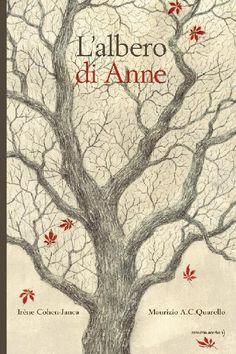 L'albero di Anne Irène Cohen-Janca Maurizio A.C.Quarello Edizioni Orecchio Acerbo #illustrazione #libro